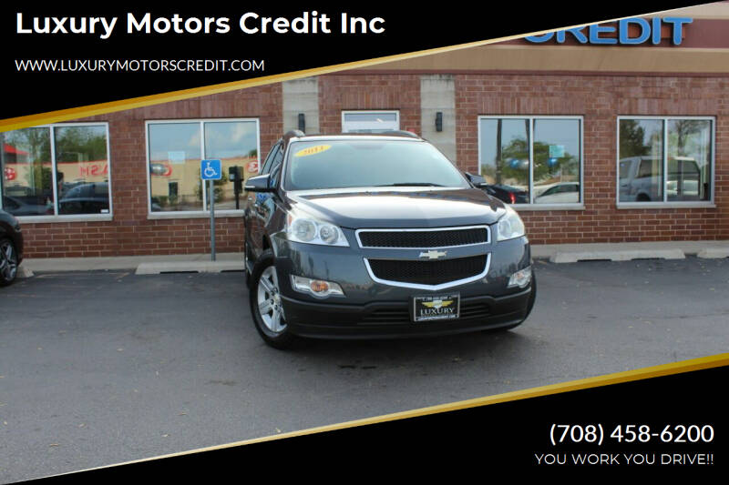 2011 Chevrolet Traverse for sale at Luxury Motors Credit Inc in Bridgeview IL