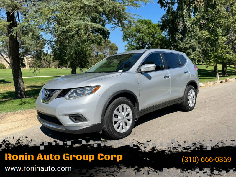 2015 Nissan Rogue for sale at Ronin Auto Group Corp in Sun Valley CA
