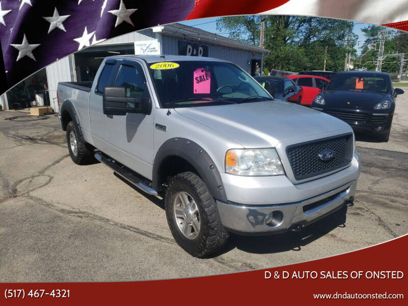 2006 Ford F-150 for sale at D & D Auto Sales Of Onsted in Onsted MI