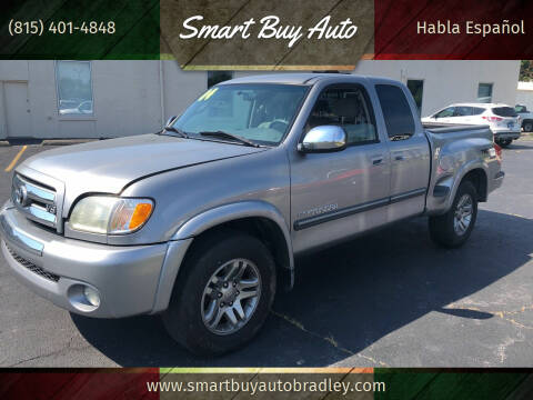 2004 Toyota Tundra for sale at Smart Buy Auto in Bradley IL