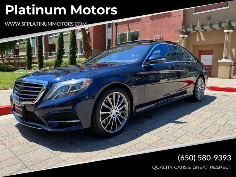 2014 Mercedes-Benz S-Class for sale at Platinum Motors in San Bruno CA