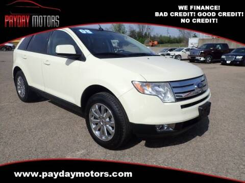 2008 Ford Edge for sale at Payday Motors in Wichita And Topeka KS