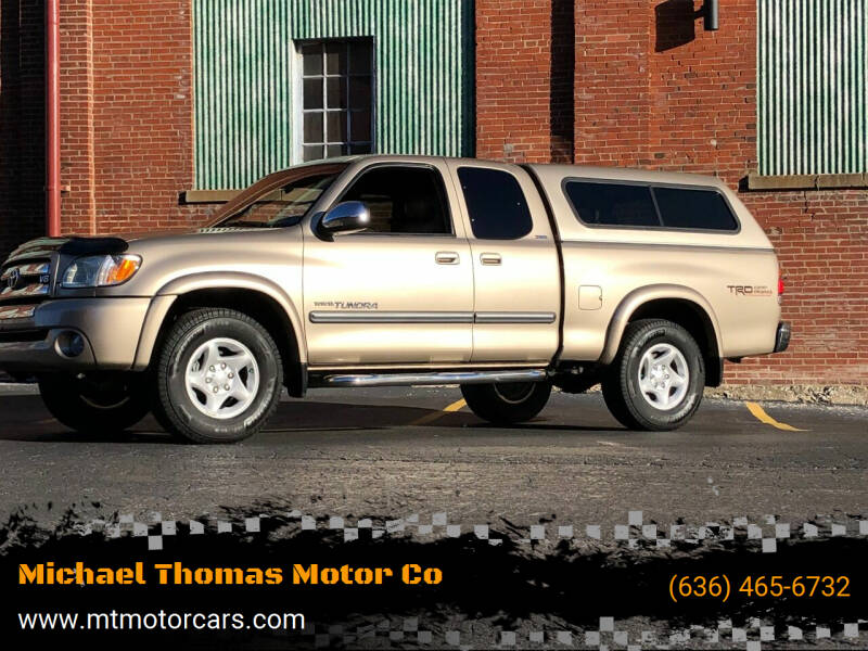 2004 Toyota Tundra for sale at Michael Thomas Motor Co in Saint Charles MO