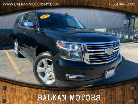 2015 Chevrolet Tahoe for sale at BALKAN MOTORS in East Rochester NY