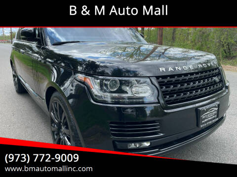 2016 Land Rover Range Rover for sale at B & M Auto Mall in Clifton NJ