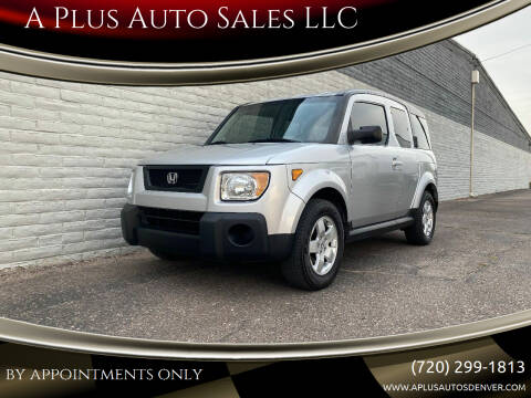 2006 Honda Element for sale at A Plus Auto Sales LLC in Denver CO