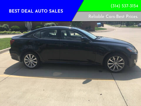 2007 Lexus IS 250 for sale at Best Deal Auto Sales in Saint Charles MO