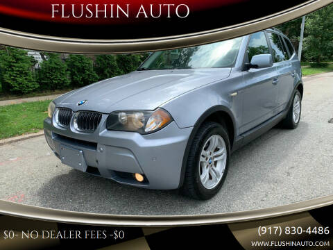 2006 BMW X3 for sale at FLUSHIN AUTO in Flushing NY