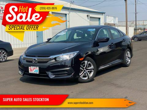2018 Honda Civic for sale at SUPER AUTO SALES STOCKTON in Stockton CA