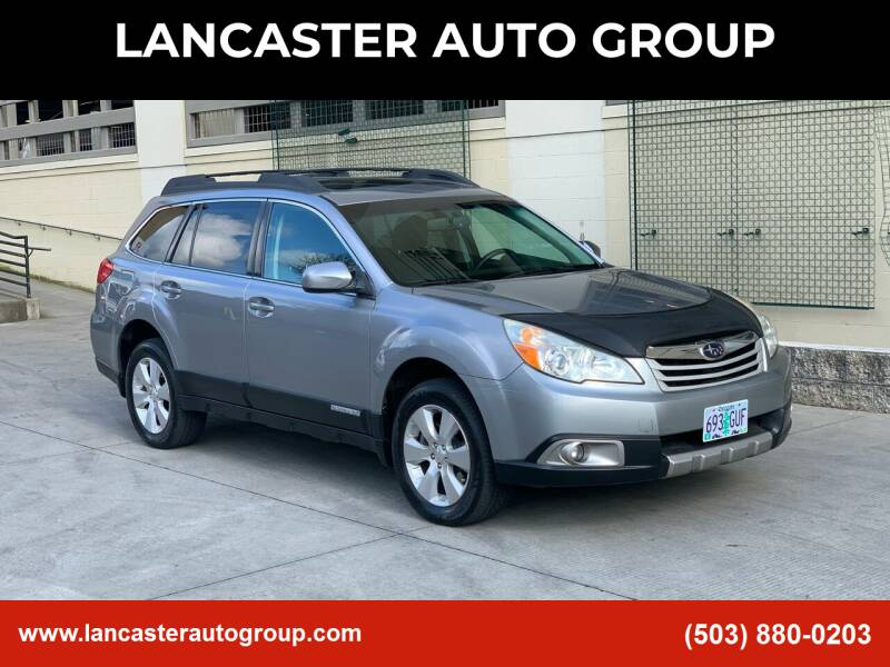 2010 Subaru Outback for sale at LANCASTER AUTO GROUP in Portland OR