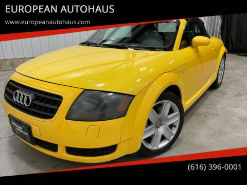 2006 Audi TT for sale at EUROPEAN AUTOHAUS in Holland MI