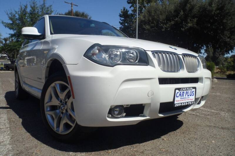 2010 BMW X3 for sale at CAR PLUS in Modesto CA