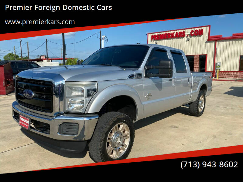 2011 Ford F-250 Super Duty for sale at Premier Foreign Domestic Cars in Houston TX