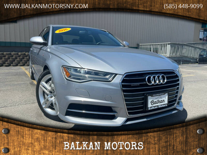 2016 Audi A6 for sale at BALKAN MOTORS in East Rochester NY