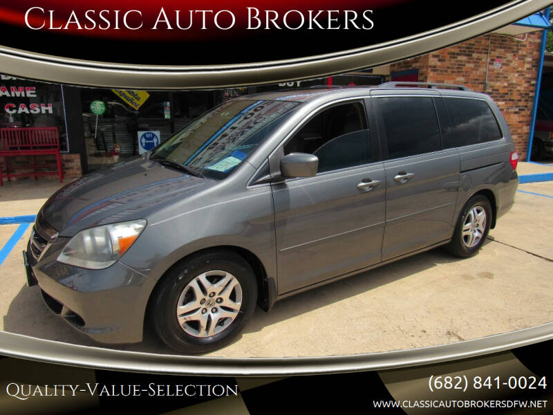 2007 Honda Odyssey for sale at Classic Auto Brokers in Haltom City TX