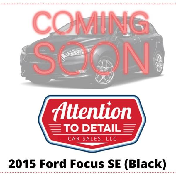 2015 Ford Focus for sale at Attention to Detail - Car Sales, LLC in Ogden UT