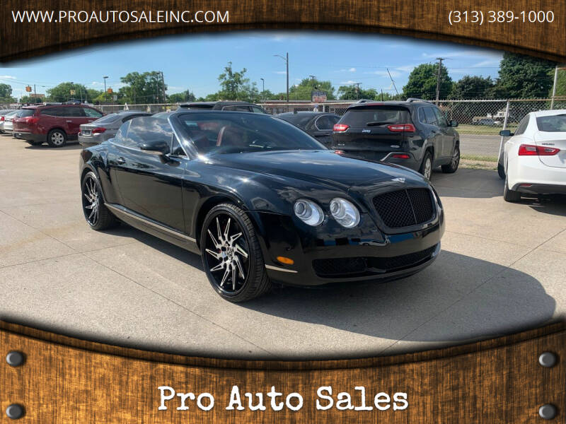 2007 Bentley Continental for sale at Pro Auto Sales in Lincoln Park MI