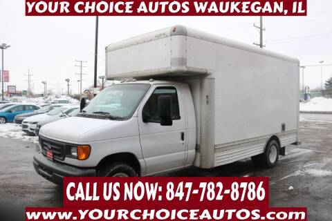 2007 Ford E-Series Chassis for sale at Your Choice Autos - Waukegan in Waukegan IL