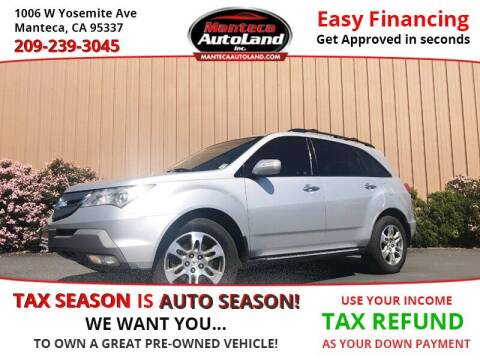 2008 Acura MDX for sale at Manteca Auto Land in Manteca CA