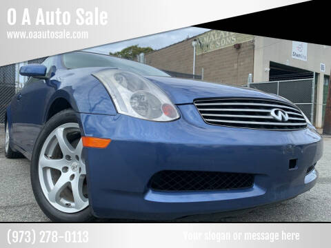2005 Infiniti G35 for sale at O A Auto Sale in Paterson NJ