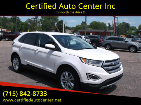 2016 Ford Edge for sale at Certified Auto Center Inc in Wausau WI