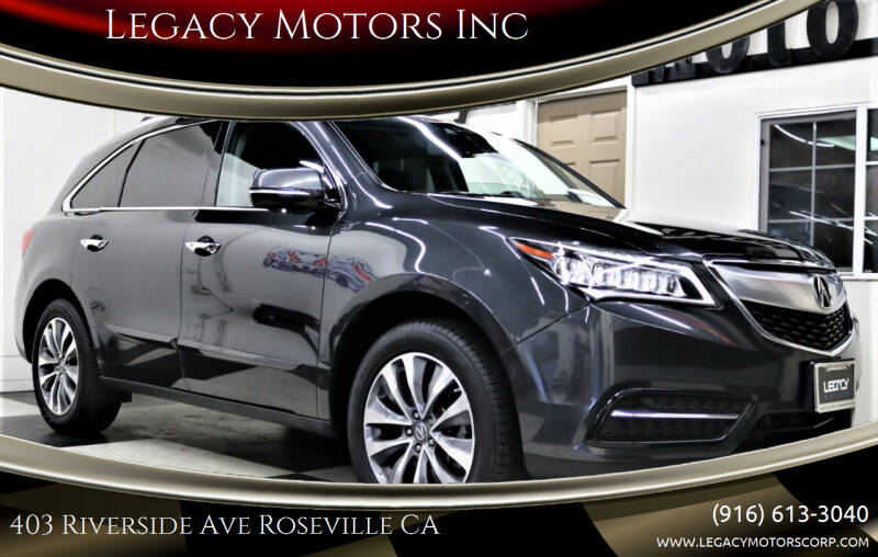 2014 Acura MDX for sale at Legacy Motors Inc in Roseville CA