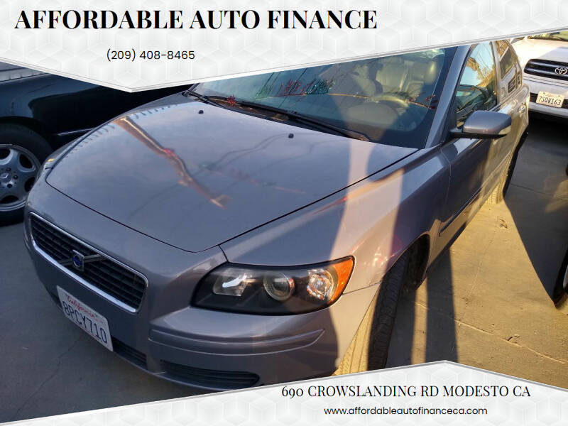 2006 Volvo S40 for sale at Affordable Auto Finance in Modesto CA