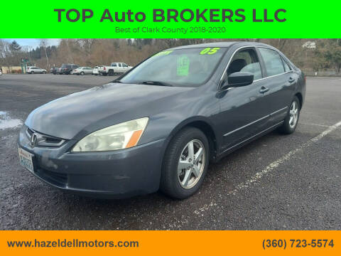 2005 Honda Accord for sale at TOP Auto BROKERS LLC in Vancouver WA