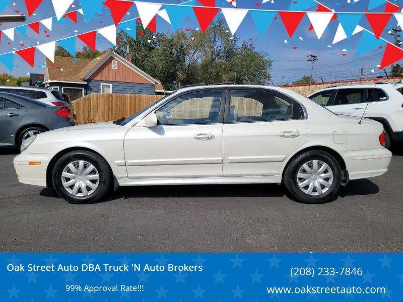 2003 Hyundai Sonata for sale at Oak Street Auto DBA Truck 'N Auto Brokers in Pocatello ID