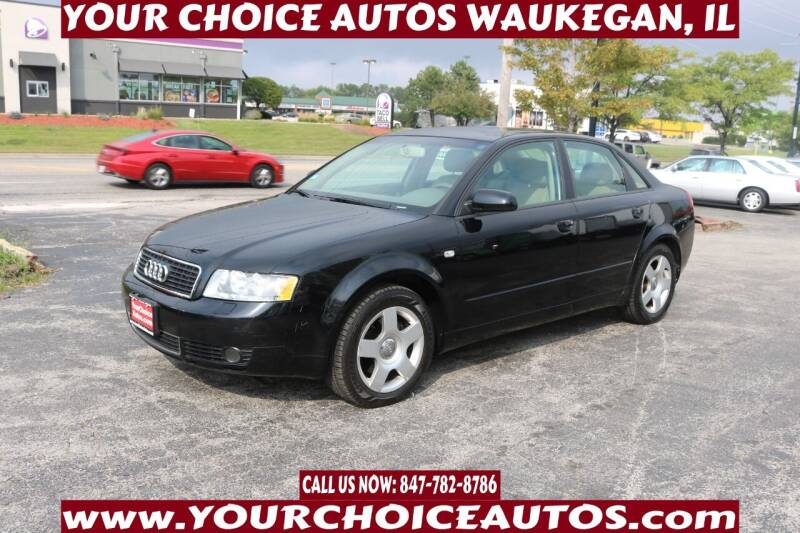 2004 Audi A4 for sale at Your Choice Autos - Waukegan in Waukegan IL