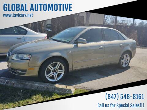 2007 Audi A4 for sale at GLOBAL AUTOMOTIVE in Gages Lake IL