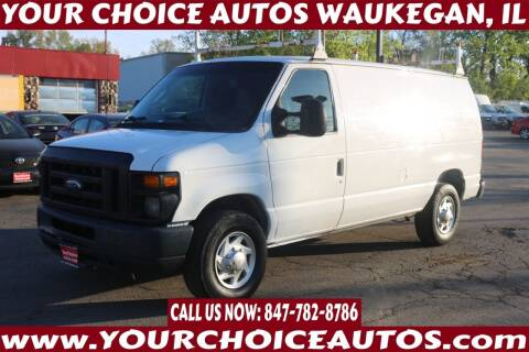 2011 Ford E-Series Cargo for sale at Your Choice Autos - Waukegan in Waukegan IL