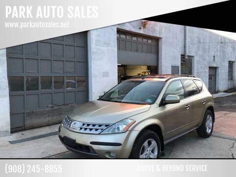 2005 Nissan Murano for sale at PARK AUTO SALES in Roselle NJ