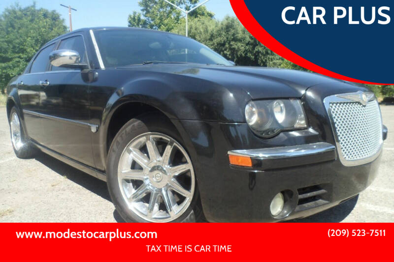 2005 Chrysler 300 for sale at CAR PLUS in Modesto CA