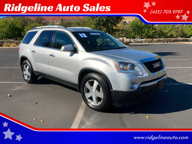 2012 GMC Acadia for sale at Ridgeline Auto Sales in Saint George UT