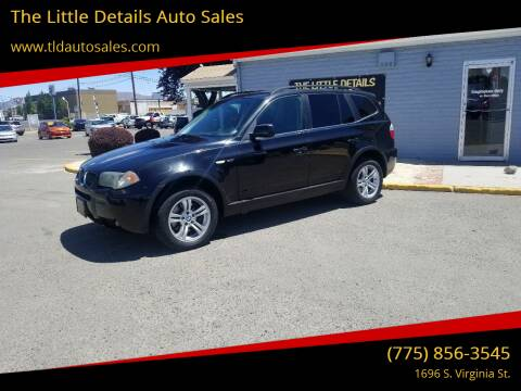 2006 BMW X3 for sale at The Little Details Auto Sales in Reno NV