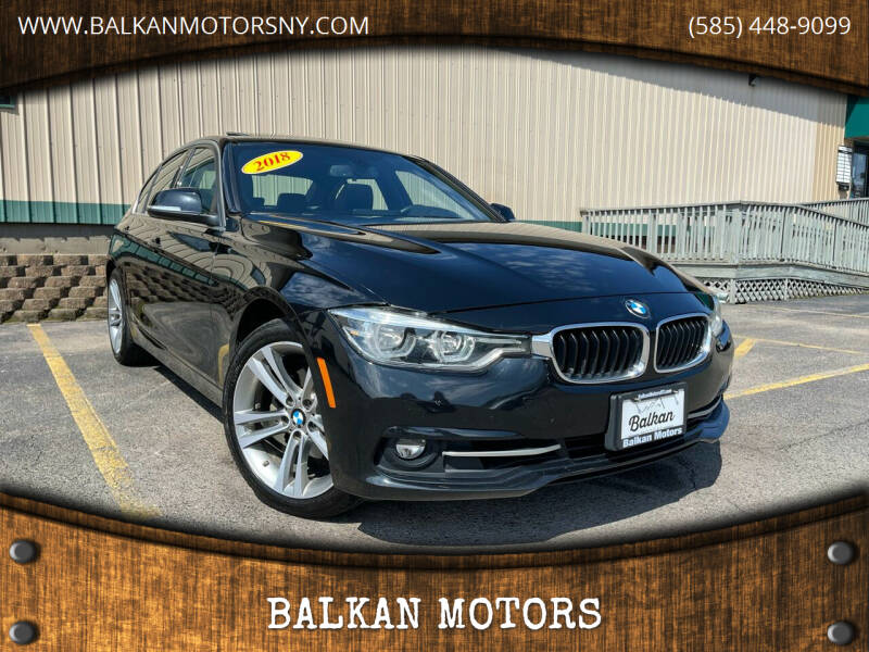 2018 BMW 3 Series for sale at BALKAN MOTORS in East Rochester NY