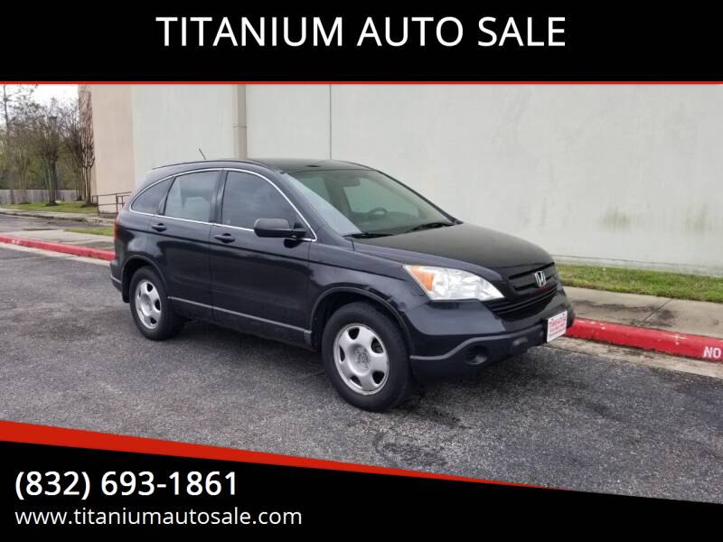 2008 Honda CR-V for sale at TITANIUM AUTO SALE in Houston TX