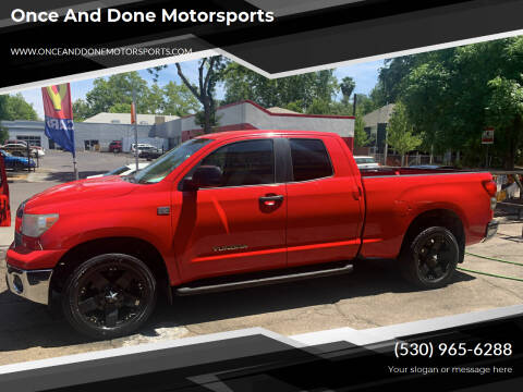 2007 Toyota Tundra for sale at Once and Done Motorsports in Chico CA