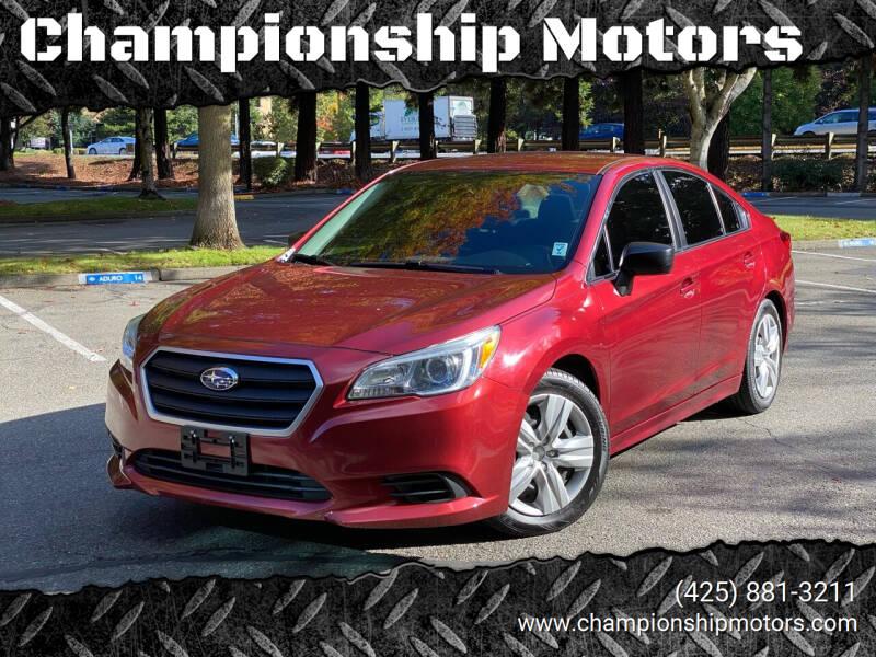 2016 Subaru Legacy for sale at Championship Motors in Redmond WA
