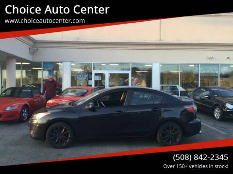 2011 Mazda MAZDA3 for sale at Choice Auto Center in Shrewsbury MA