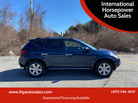2007 Nissan Murano for sale at International Horsepower Auto Sales in Warwick RI