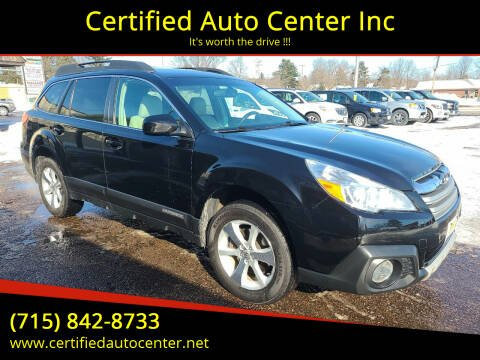 2013 Subaru Outback for sale at Certified Auto Center Inc in Wausau WI