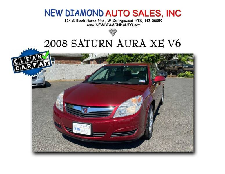 2008 Saturn Aura for sale at New Diamond Auto Sales, INC in West Collingswood Heights NJ
