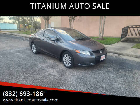 2012 Honda Civic for sale at TITANIUM AUTO SALE in Houston TX