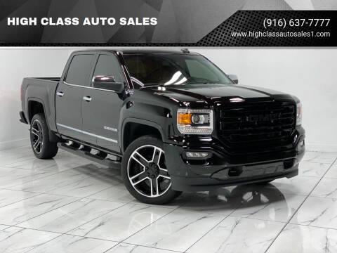 2018 GMC Sierra 1500 for sale at HIGH CLASS AUTO SALES in Rancho Cordova CA