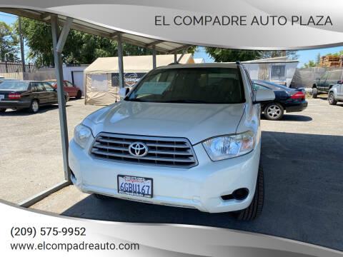 2008 Toyota Highlander for sale at El Compadre Auto Plaza in Modesto CA