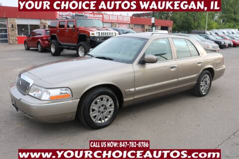 2005 Mercury Grand Marquis for sale at Your Choice Autos - Waukegan in Waukegan IL