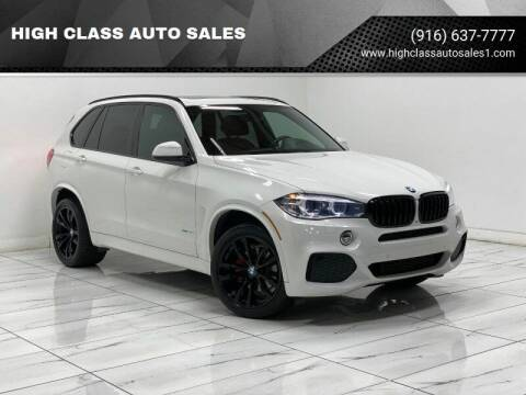 2016 BMW X5 for sale at HIGH CLASS AUTO SALES in Rancho Cordova CA