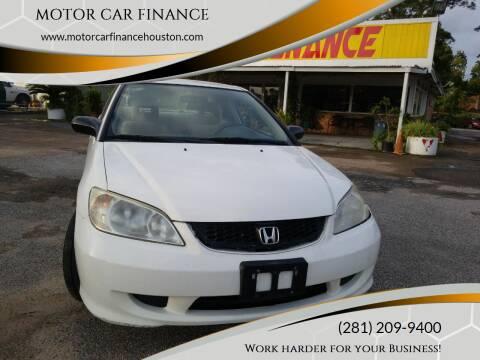 2005 Honda Civic for sale at MOTOR CAR FINANCE in Houston TX